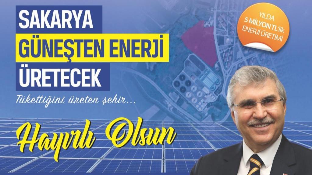 """Sakarya Büyükşehir'de """"Güneşten enerji üretilecek projede çalışmalar başlıyor"""""""