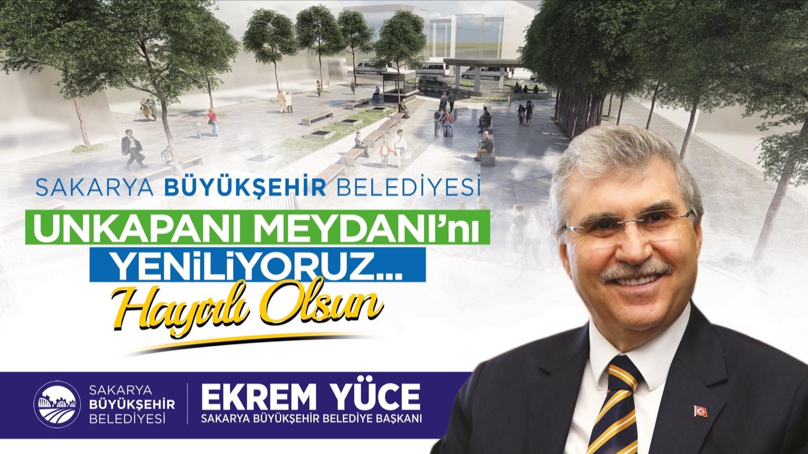 Sakarya Büyükşehir; Unkapanı Meydanı'nın temelin 8 Ocak'ta atıyor…