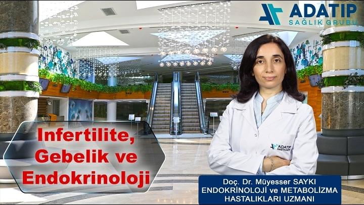 Adatıp'ta; Infertilite, Gebelik ve Endokrinoloji