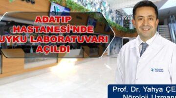 ADATIP Hastanesi'nde Uyku Labaratuvar Açıldı