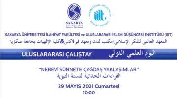 Nebevî Sünnete Çağdaş Yaklaşımlar Konulu Uluslararası Çalıştay Gerçekleştirildi