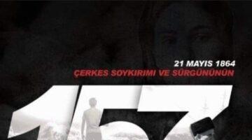 """ŞEKERCİ: """"21 Mayıs 1864 sürgünü bizim unutmamalıyız!"""""""