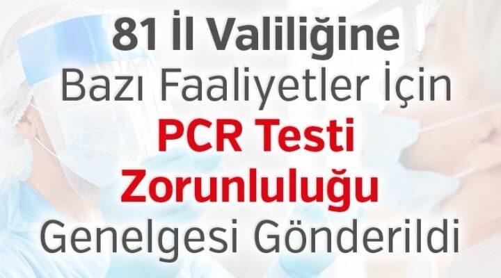 Bazı faaliyetler için PCR Testi zorunluluğu genelgesi gönderildi